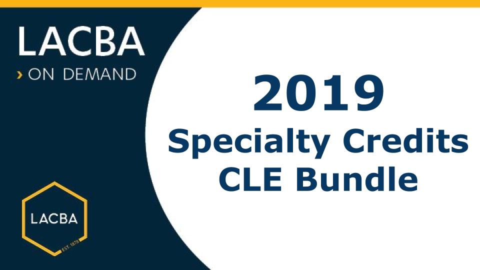 2019 Specialty Credits CLE Bundle On Demand (Streaming)