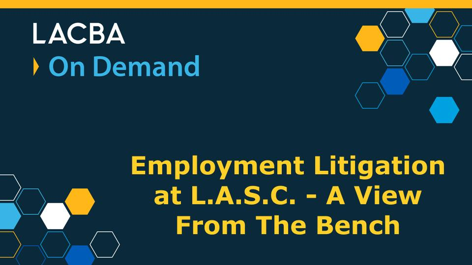 Labor & Emplyment Law On Demand Program 11/7/20